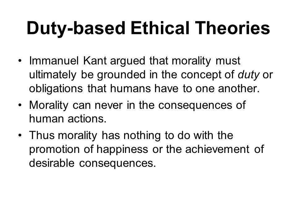 Duty-based Ethical Theories