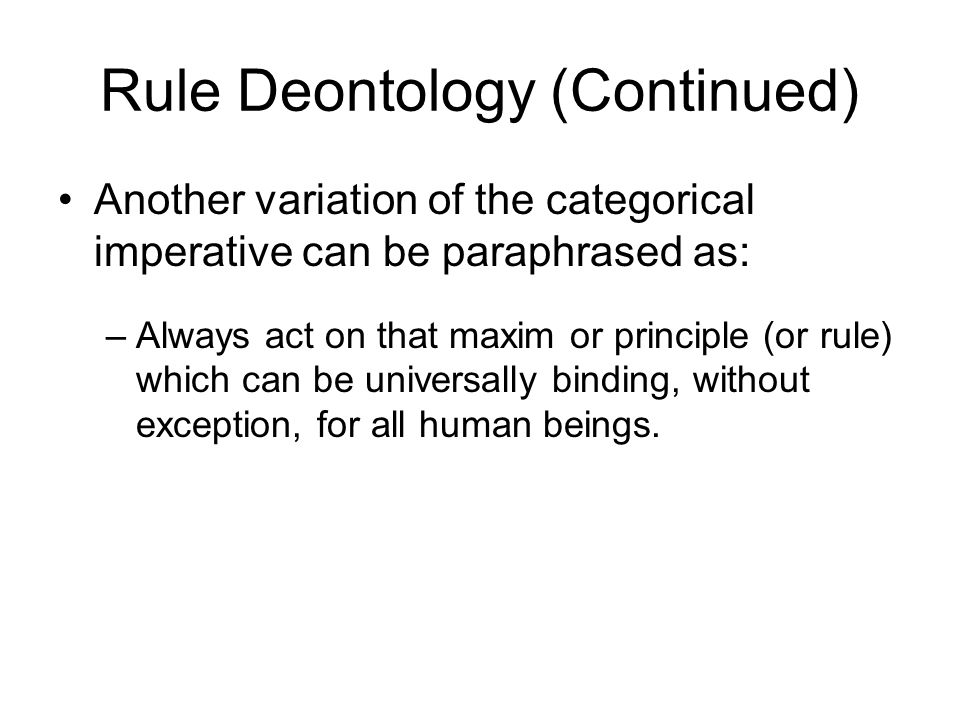 Rule Deontology (Continued)