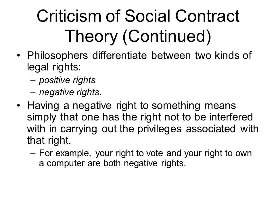 Criticism of Social Contract Theory (Continued)