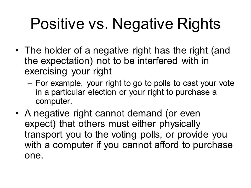 Positive vs. Negative Rights
