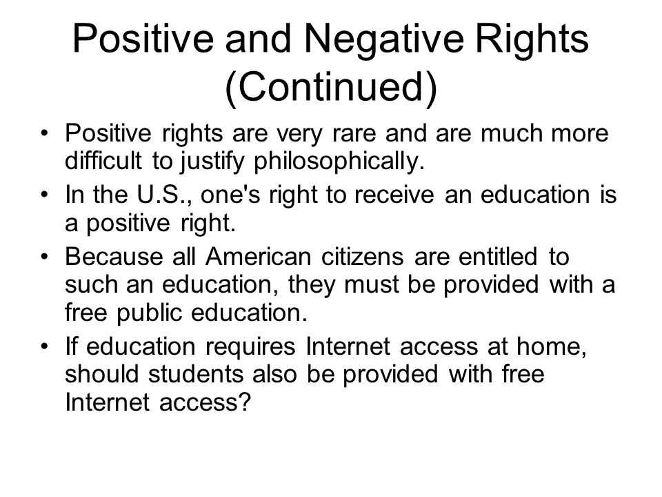 Positive and Negative Rights (Continued)
