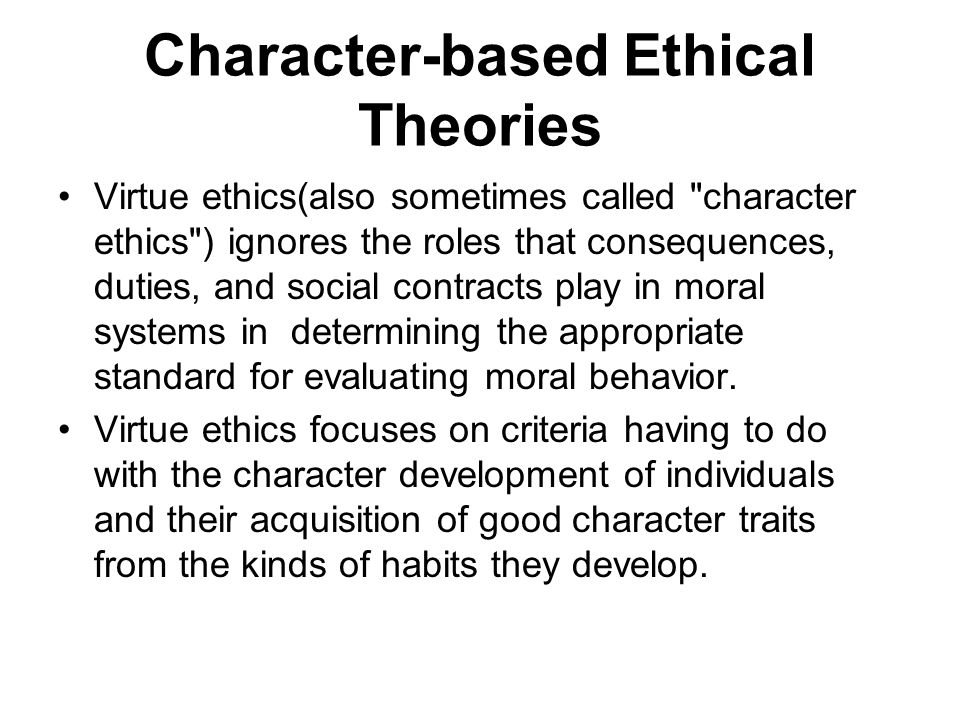 Character-based Ethical Theories