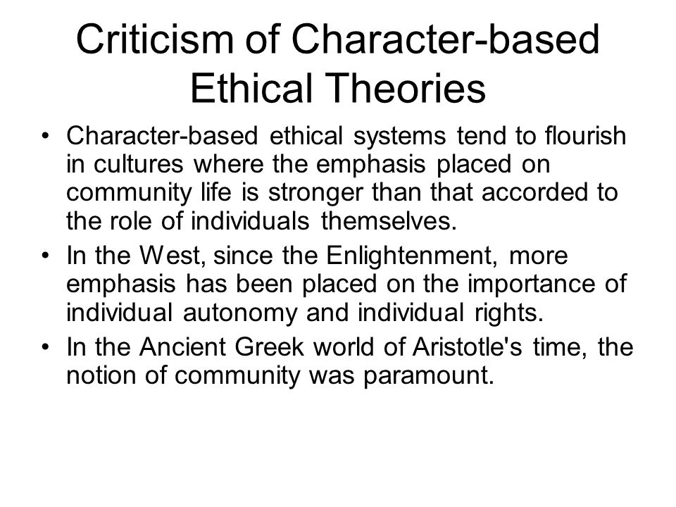 Criticism of Character-based Ethical Theories