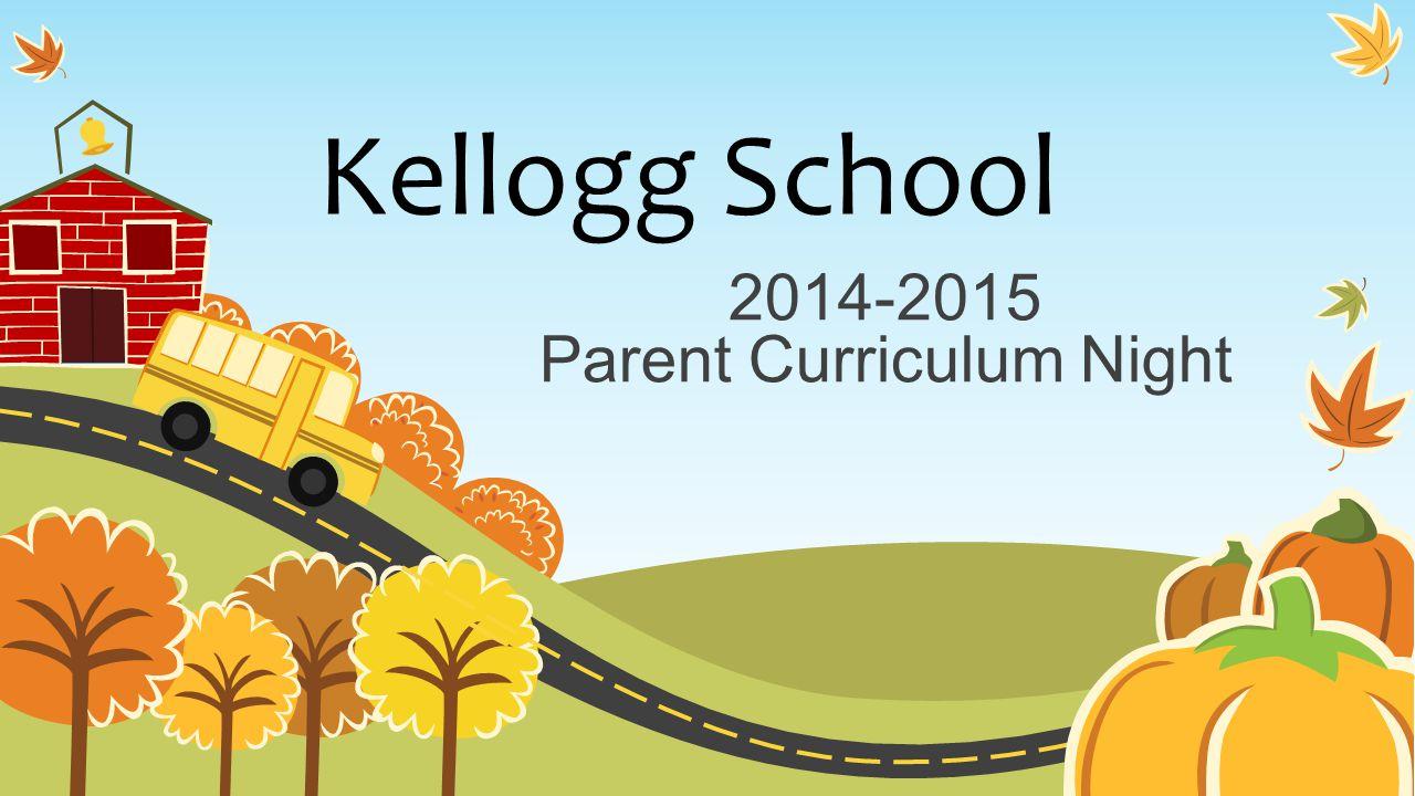 2014-2015 Parent Curriculum Night