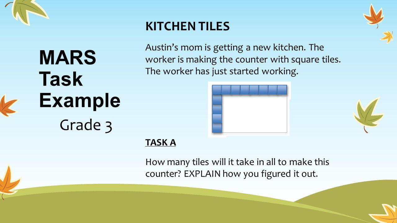 MARS Task Example Grade 3 KITCHEN TILES