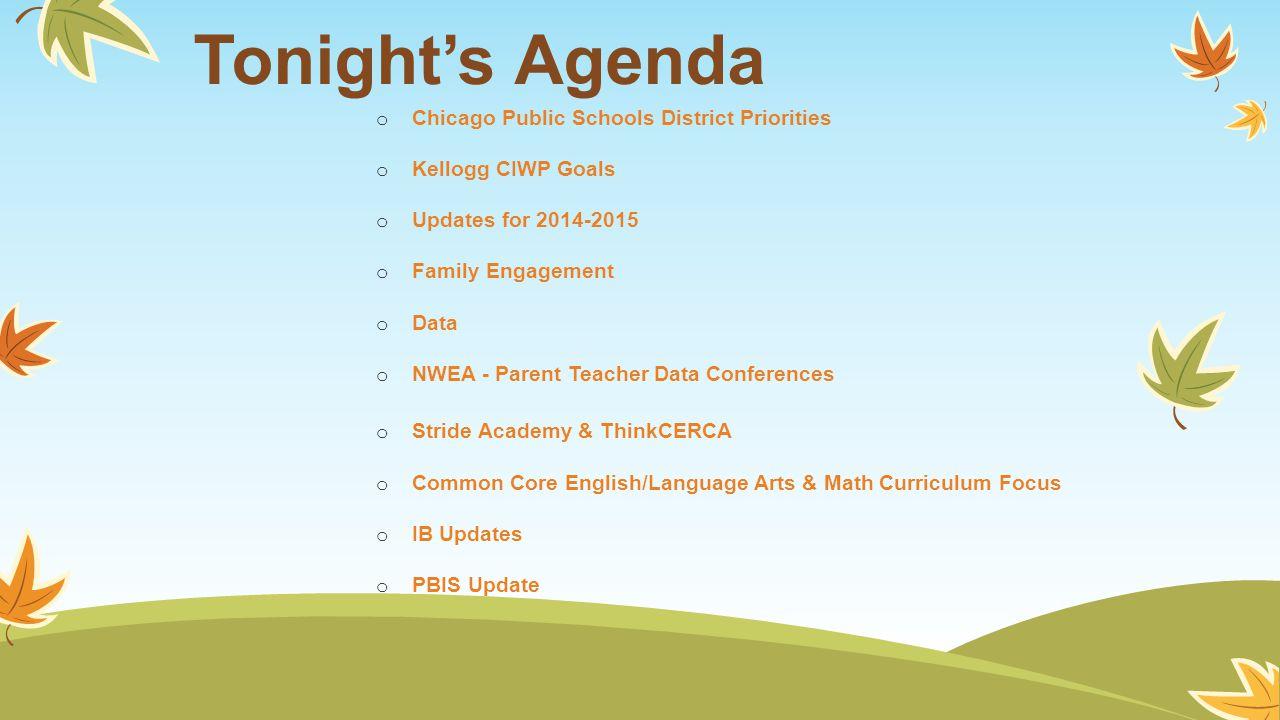 Tonight's Agenda Chicago Public Schools District Priorities