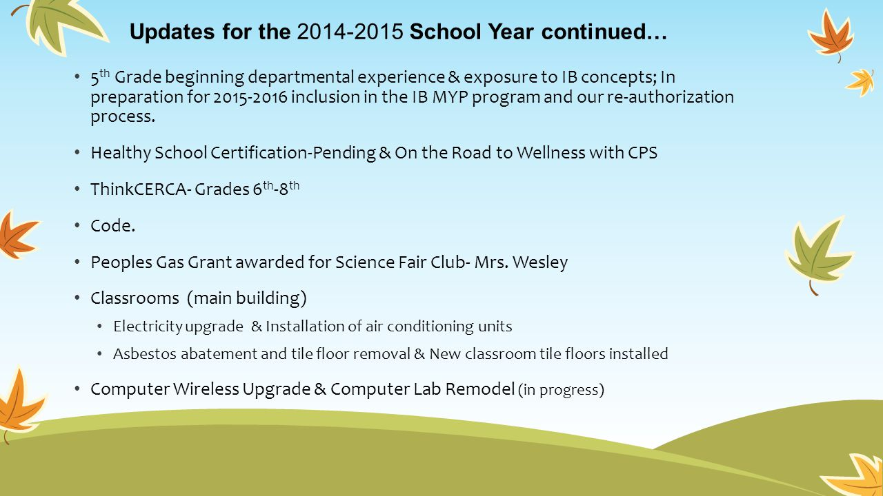 Updates for the 2014-2015 School Year continued…