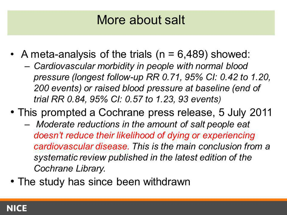More about salt This prompted a Cochrane press release, 5 July 2011
