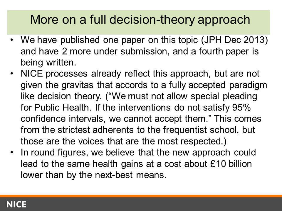 More on a full decision-theory approach