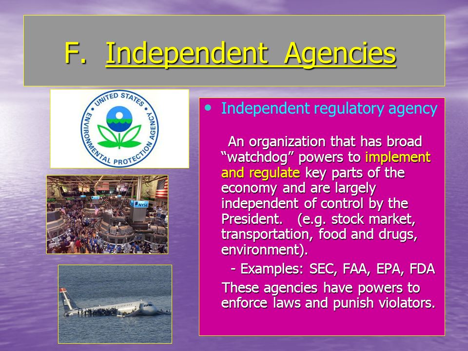 F. Independent Agencies