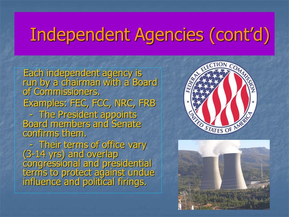 Independent Agencies (cont'd)