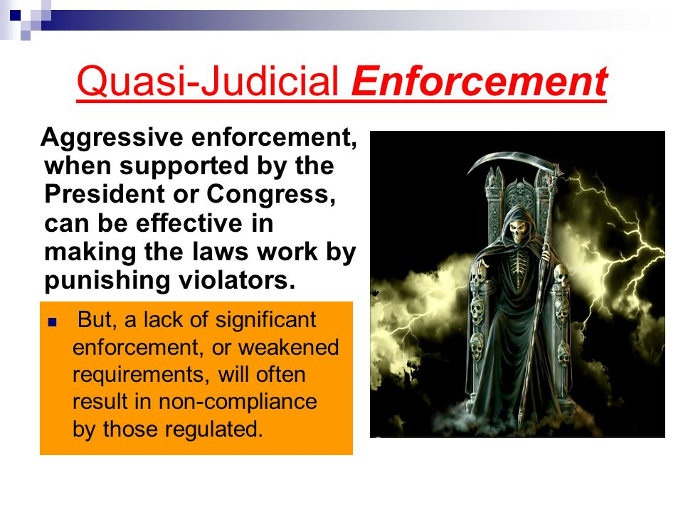 Quasi-Judicial Enforcement