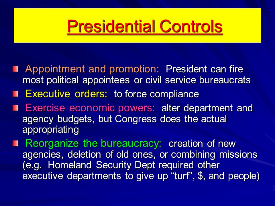 Presidential Controls