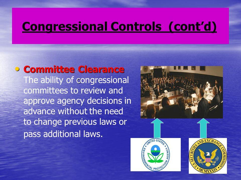 Congressional Controls (cont'd)