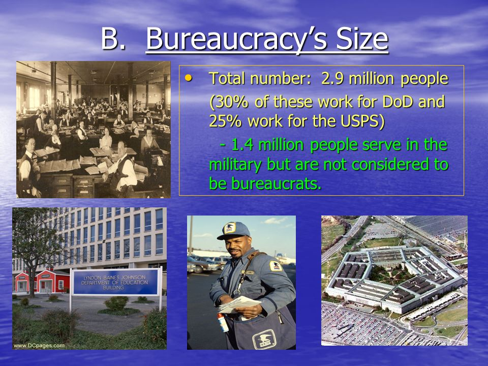 B. Bureaucracy's Size Total number: 2.9 million people