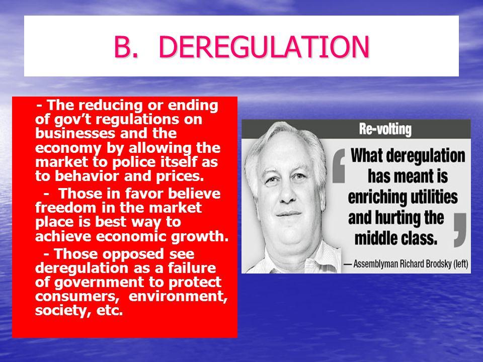 B. DEREGULATION