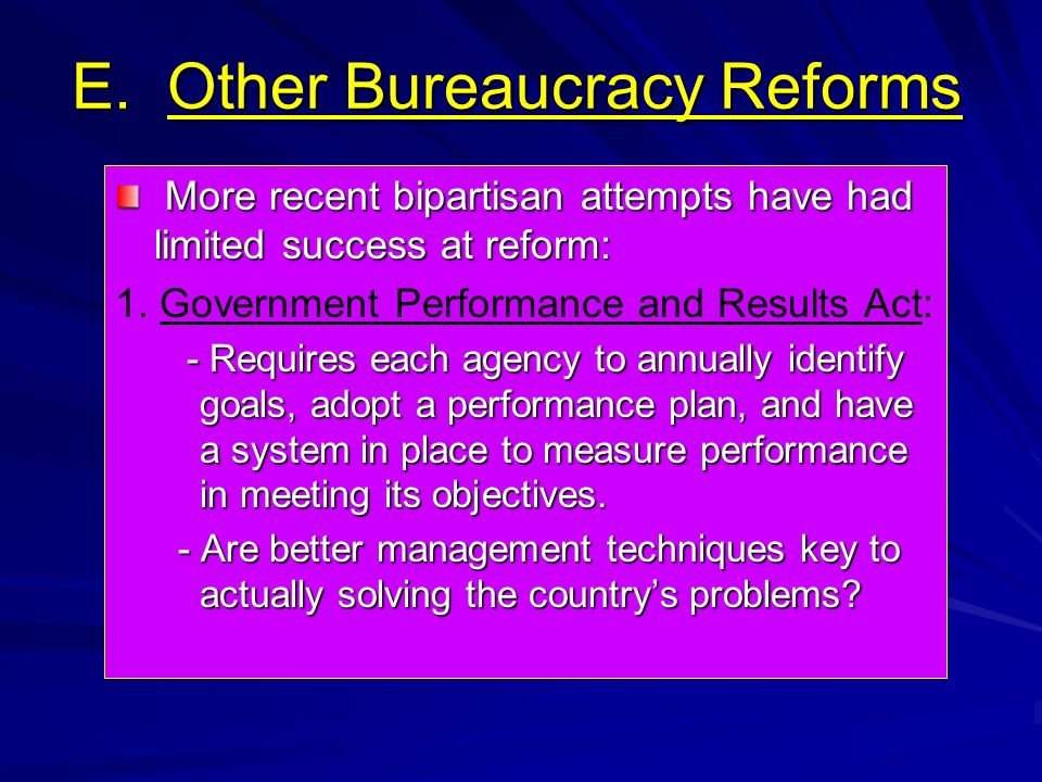 E. Other Bureaucracy Reforms