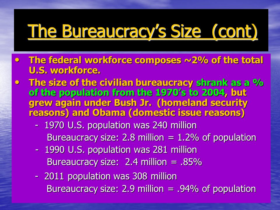 The Bureaucracy's Size (cont)