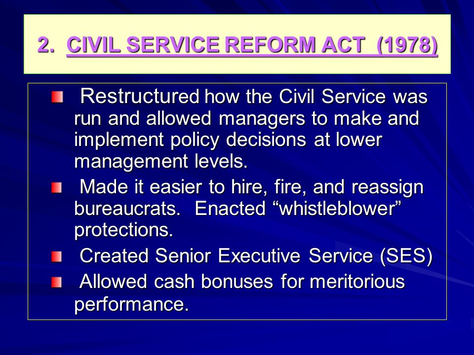 2. CIVIL SERVICE REFORM ACT (1978)