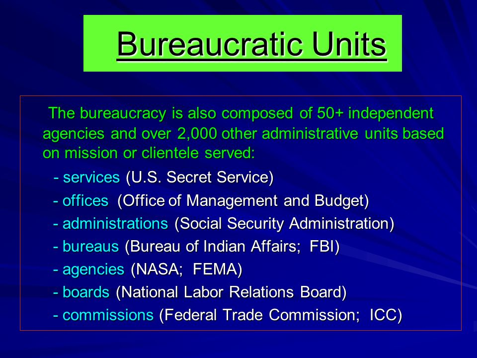 Bureaucratic Units