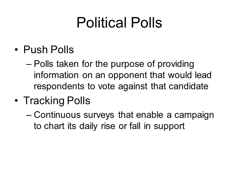 Political Polls Push Polls Tracking Polls