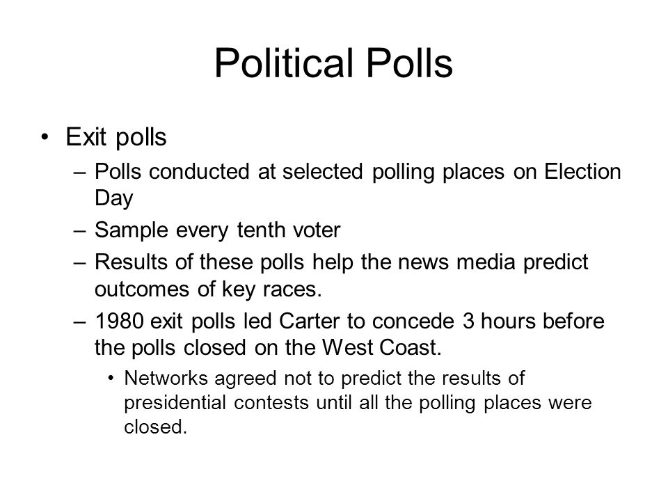Political Polls Exit polls