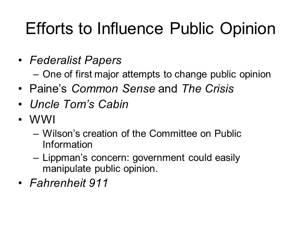Efforts to Influence Public Opinion