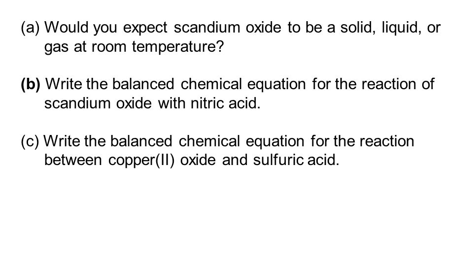 Would you expect scandium oxide to be a solid, liquid, or gas at room temperature