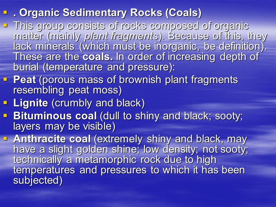 . Organic Sedimentary Rocks (Coals)