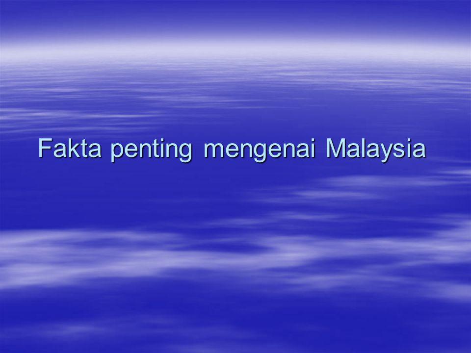Fakta penting mengenai Malaysia