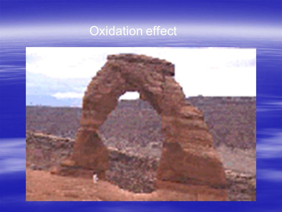Oxidation effect