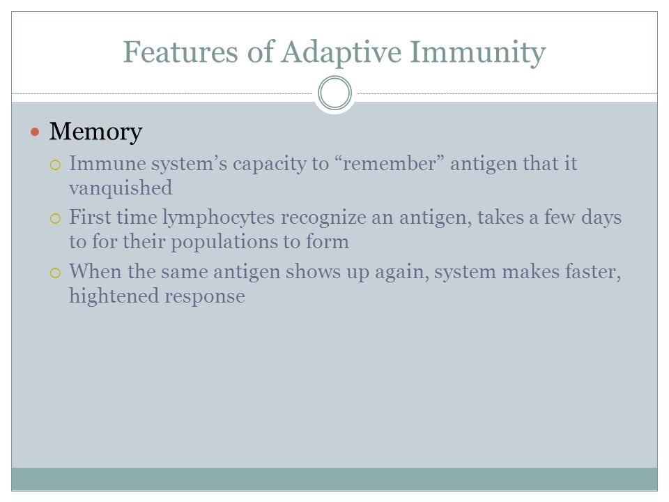Features of Adaptive Immunity
