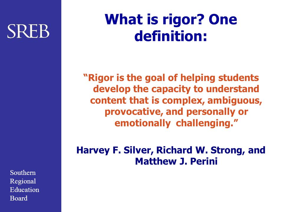 What is rigor One definition: