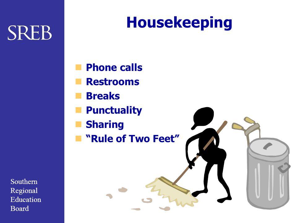 Housekeeping Phone calls Restrooms Breaks Punctuality Sharing
