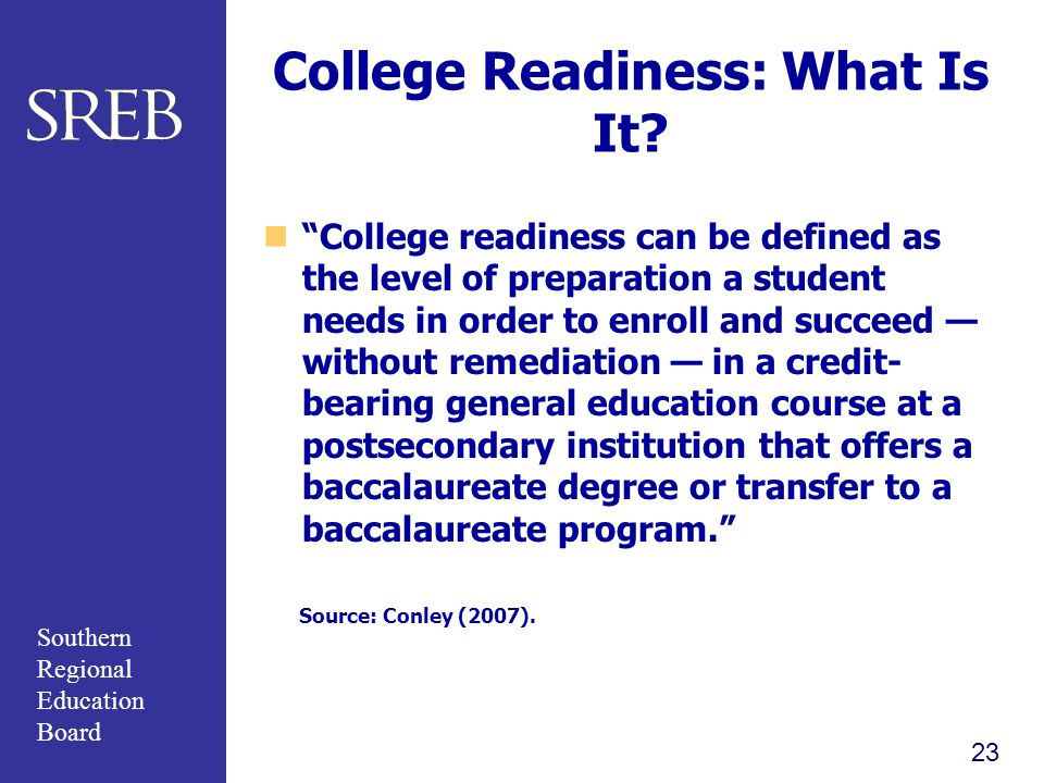 College Readiness: What Is It