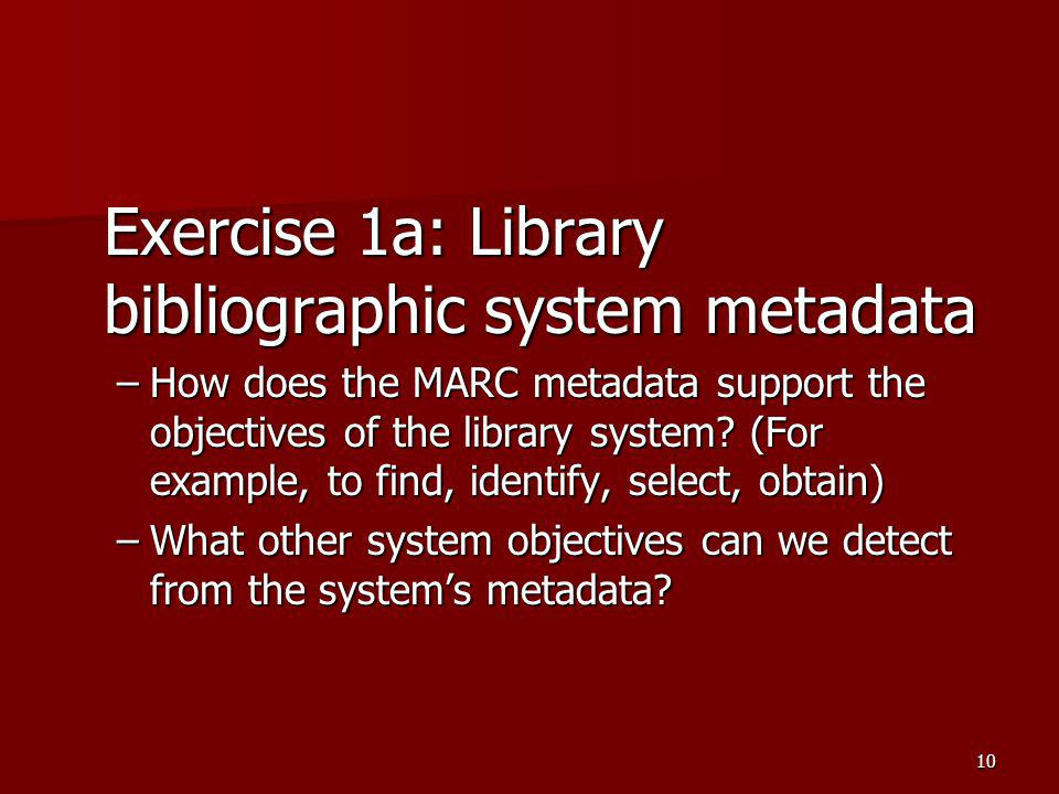 Exercise 1a: Library bibliographic system metadata