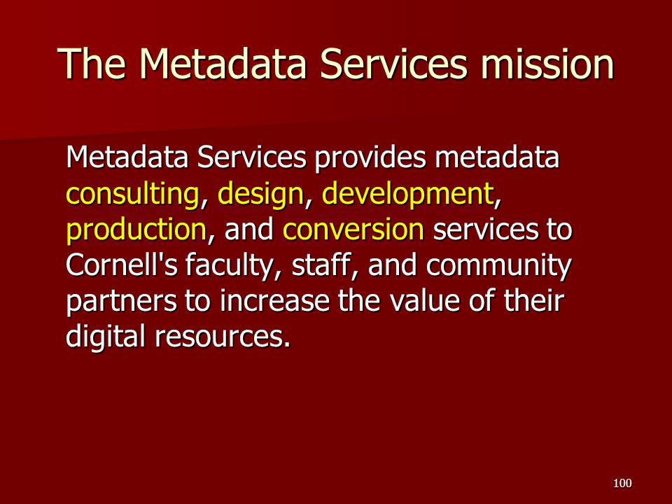 The Metadata Services mission