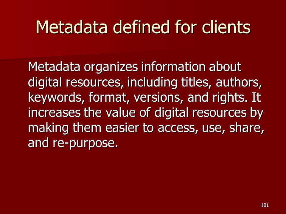 Metadata defined for clients