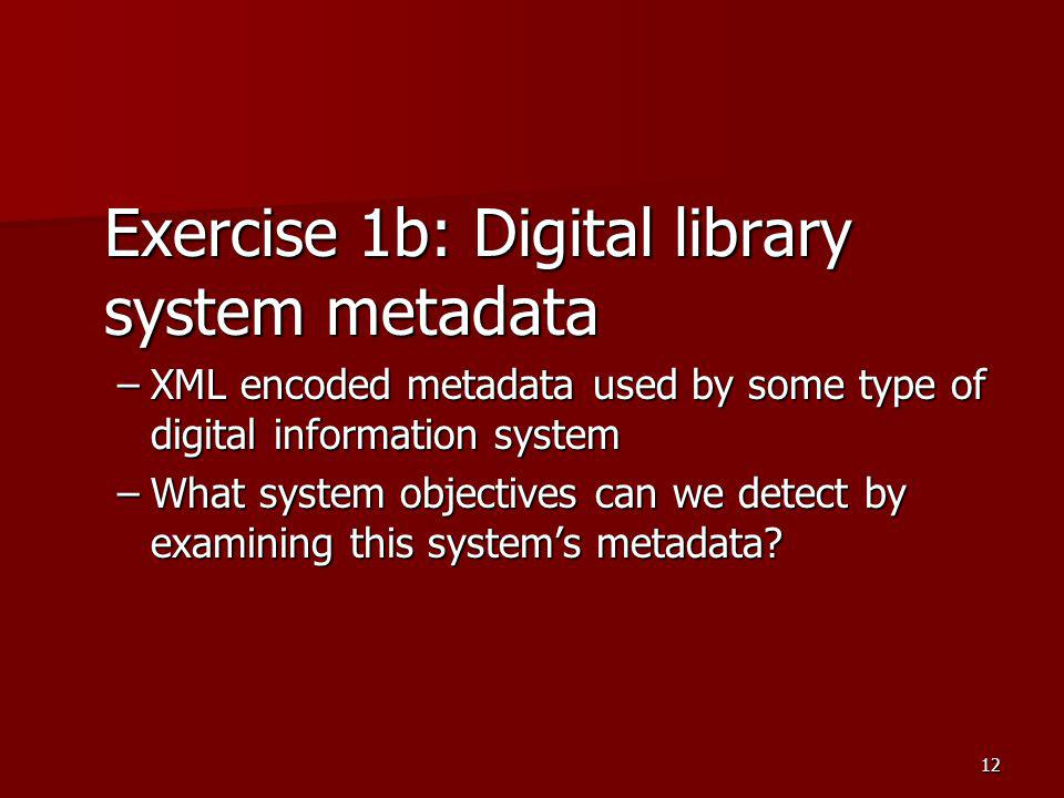 Exercise 1b: Digital library system metadata