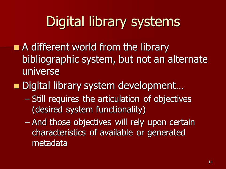 Digital library systems
