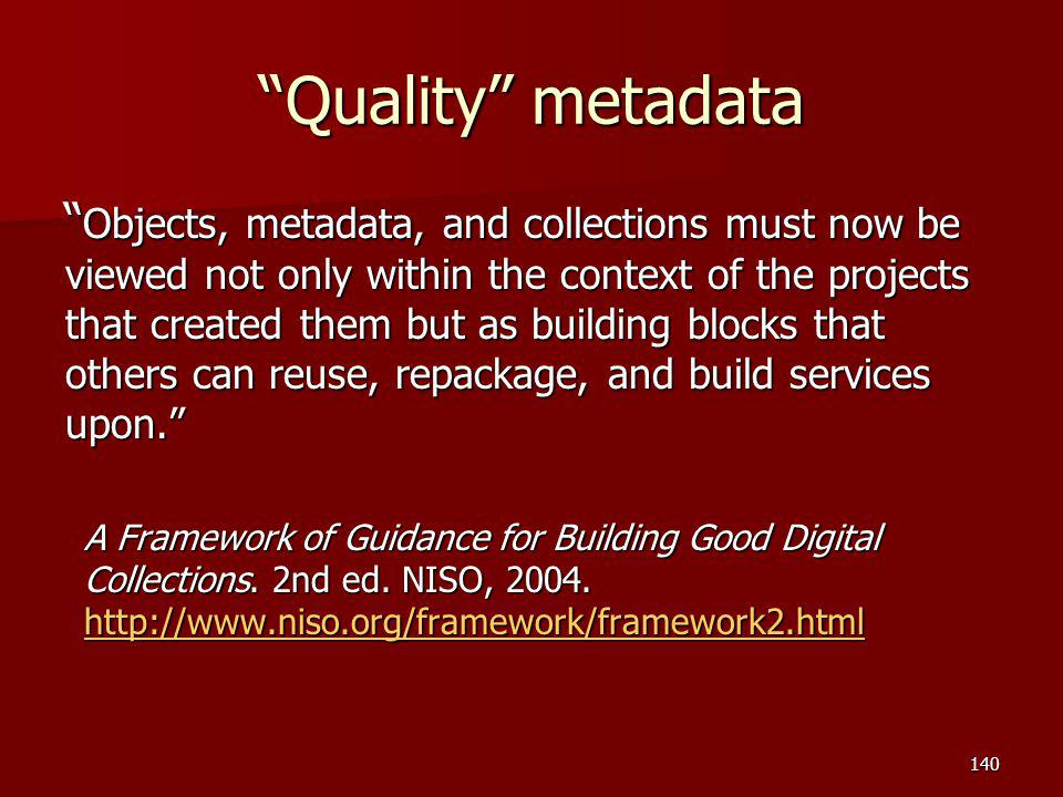 Quality metadata