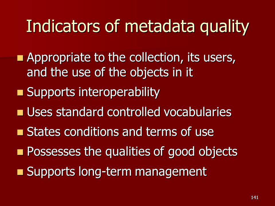 Indicators of metadata quality