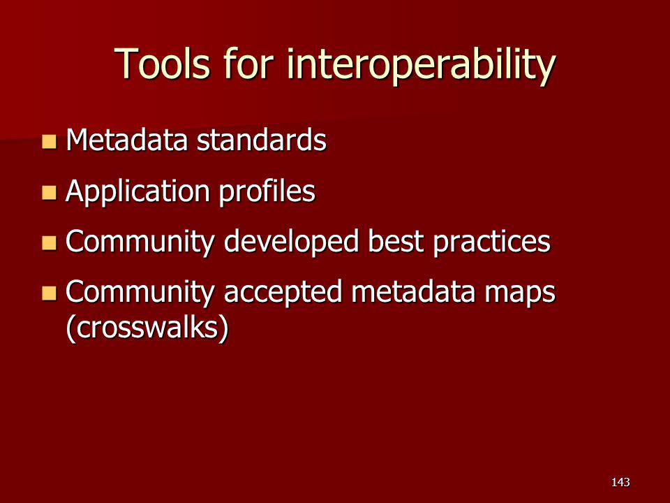 Tools for interoperability