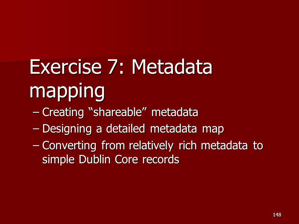 Exercise 7: Metadata mapping