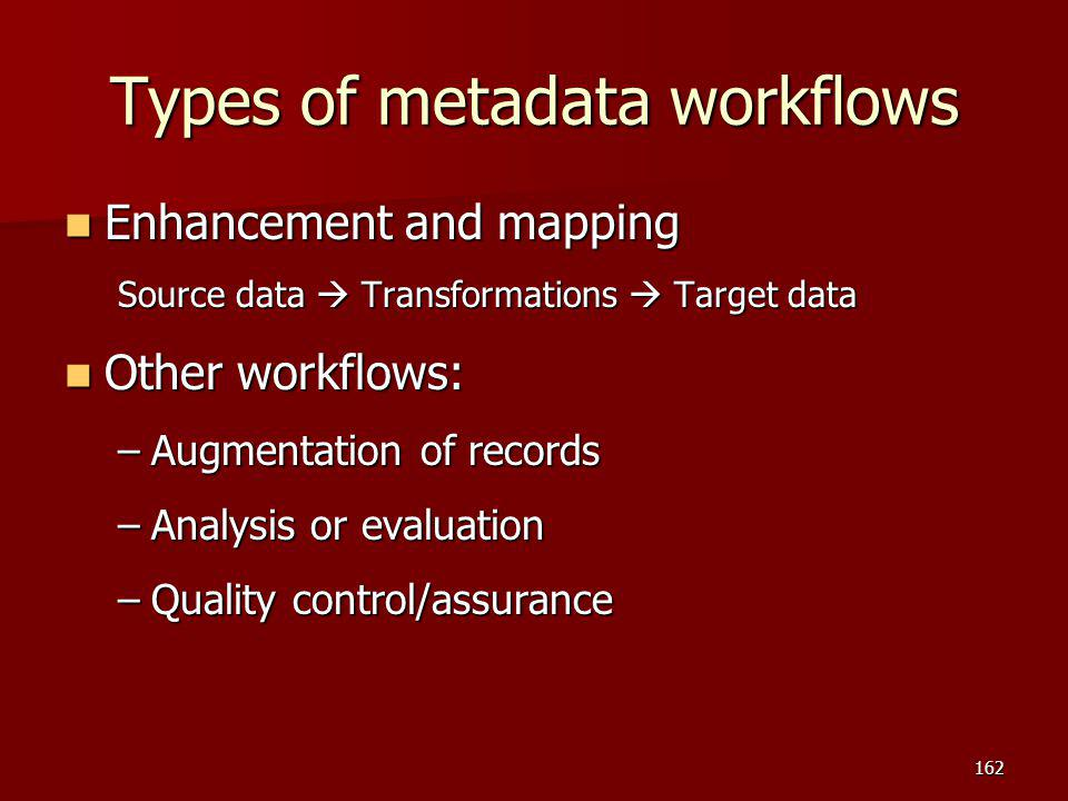 Types of metadata workflows