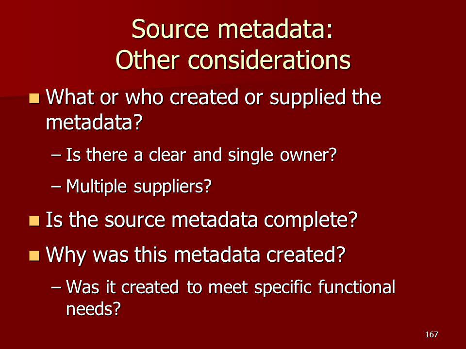 Source metadata: Other considerations
