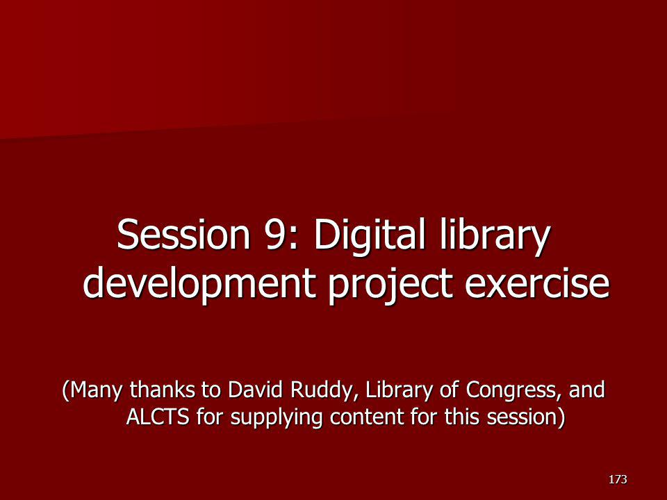 Session 9: Digital library development project exercise
