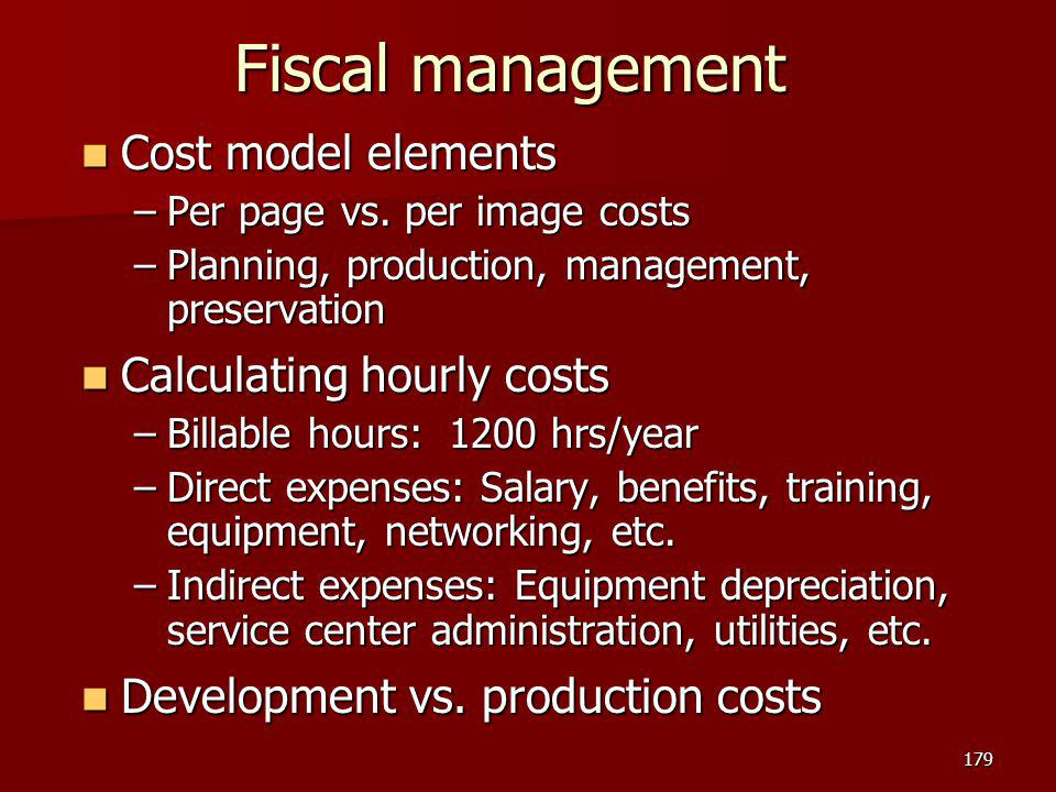 Fiscal management Cost model elements Calculating hourly costs