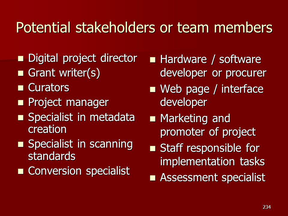 Potential stakeholders or team members