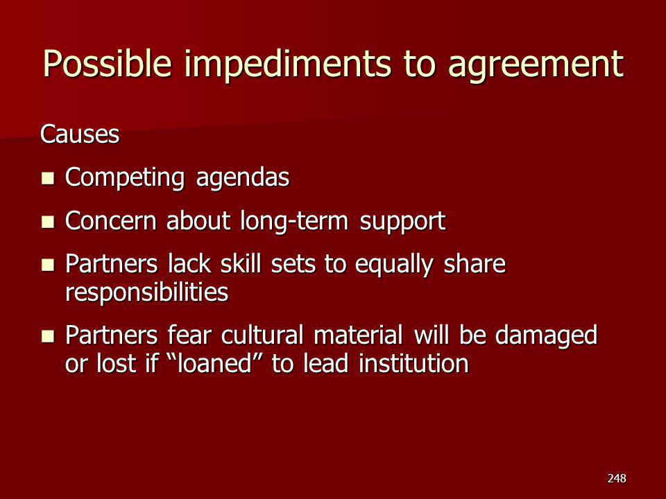 Possible impediments to agreement